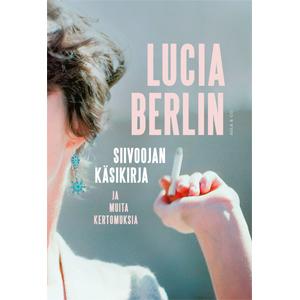 Lucia Berlin: Siivoojan käsikirja