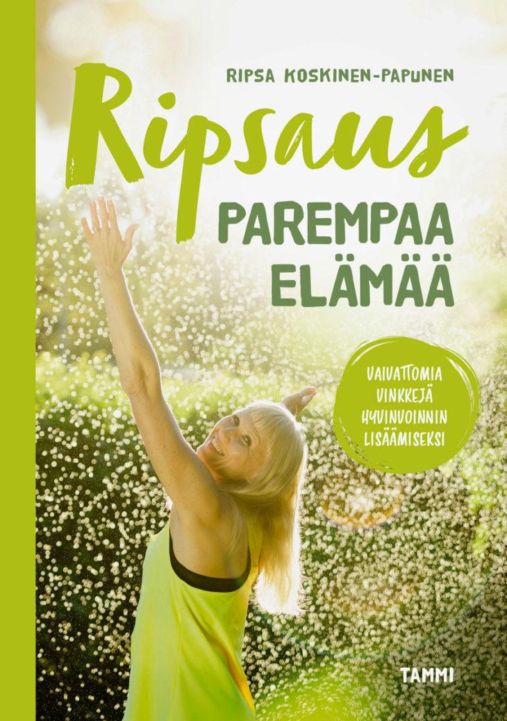 Ripsa Koskinen-Papunen: Ripsaus parempaa elämää