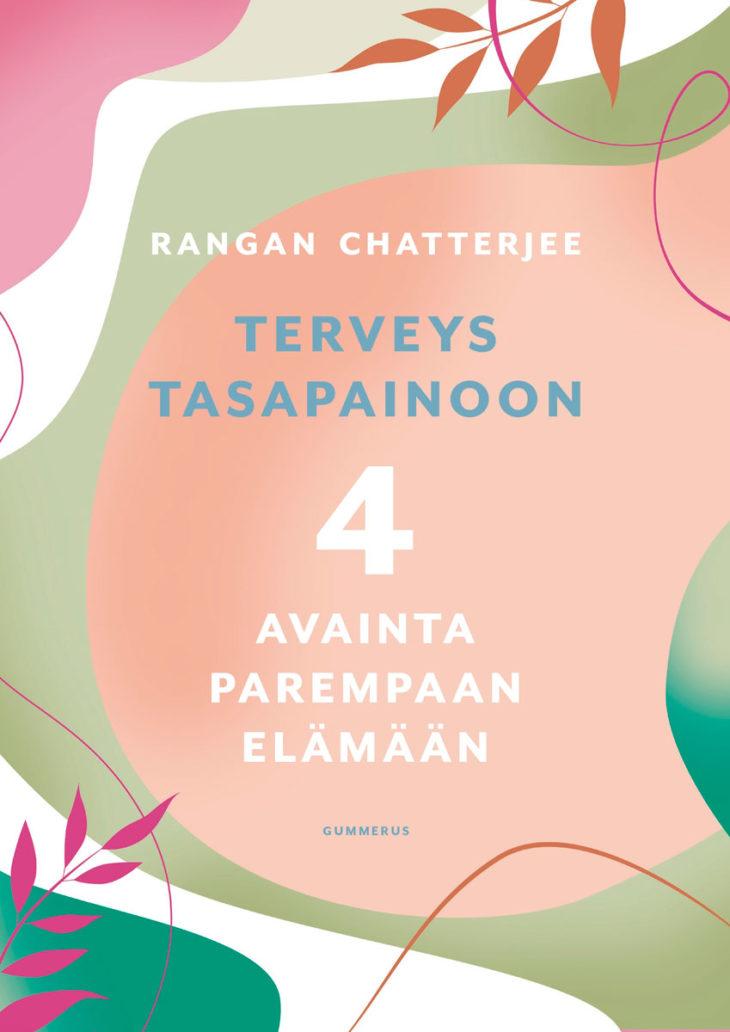 Rangan Chatterjee:Terveys tasapainoon