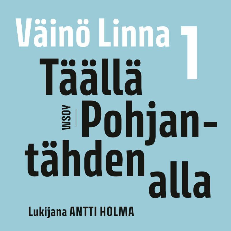 Täällä Pohjantähden alla 1 -äänikirjan kansikuva.